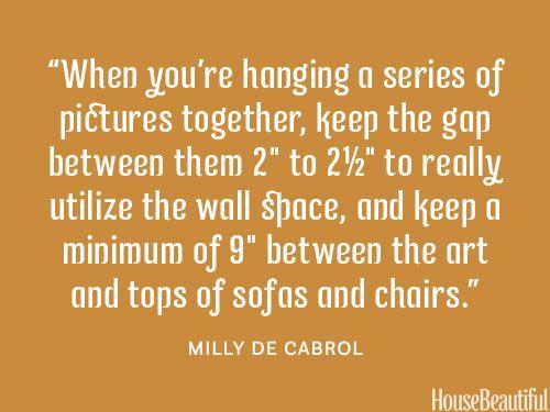 How to hang artwork. housebeautiful.com. #artwork #designer_tips