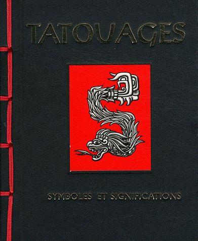 Tatouages : symboles et significations Paru en 2012 chez Trédaniel, Paris  |  Jack Watkins.  Depuis les plus anciennes traditions tribales, découvrez toutes les inspirations et le symbolisme des tatouages les plus significatifs.