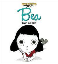 """""""Bea"""" - Iván Sende - Ed. Xerais"""