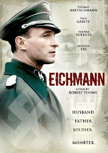 Eichmann. Rivetting performance by Thomas Kretschmann.