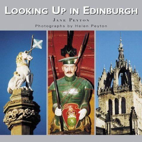 Looking Up in Edinburgh by Jane Peyton. $29.95. Publisher: Academy Press; 1 edition (August 2, 2004). Publication: August 2, 2004. Author: Jane Peyton. Edition - 1