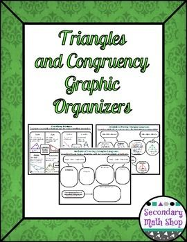 """Geometry """"A"""" Unit Four: Triangles and Congruency Graphic OrganizersThis is a four page set of graphic organizers for a unit on Triangles and Congruency that covers:*** Classifications of Triangles*** Triangle Angle Theorems (Angle Sum, Isosceles Triangle, Exterior Angle)*** Proving Triangles Congruent (SSS, SAS and HL)*** Proving Triangles Congruent (AAS, ASA and CPCTC) Space is provided for definitions, formulas, diagrams and other information in well organized spaces that will help stud..."""