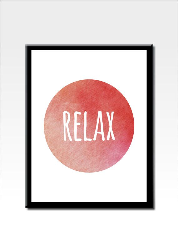 Printable Quote Art Relax Quote Motivational by PrintablesByVonDe