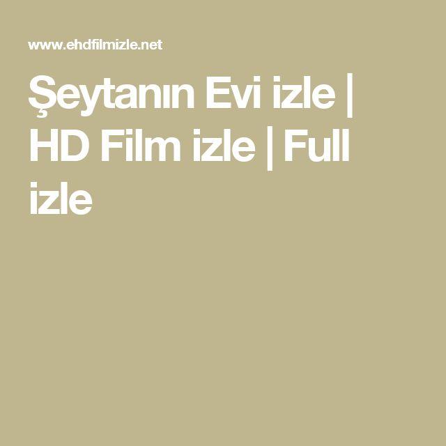 Şeytanın Evi izle | HD Film izle | Full izle