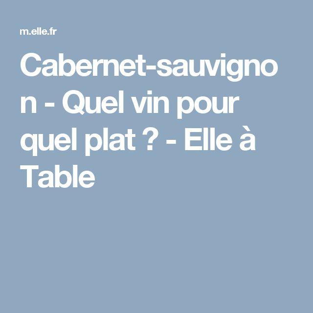 Nice quel vin avec quel plat 10 cabernet sauvignon for Quel vin rouge pour cuisiner