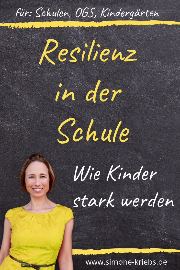 Resilience at school – How children and teachers become strong