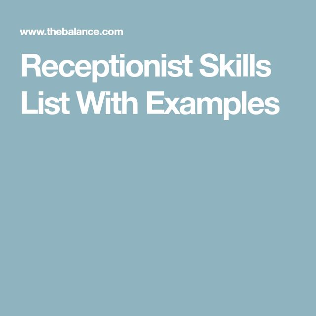 Receptionist Skills List With Examples