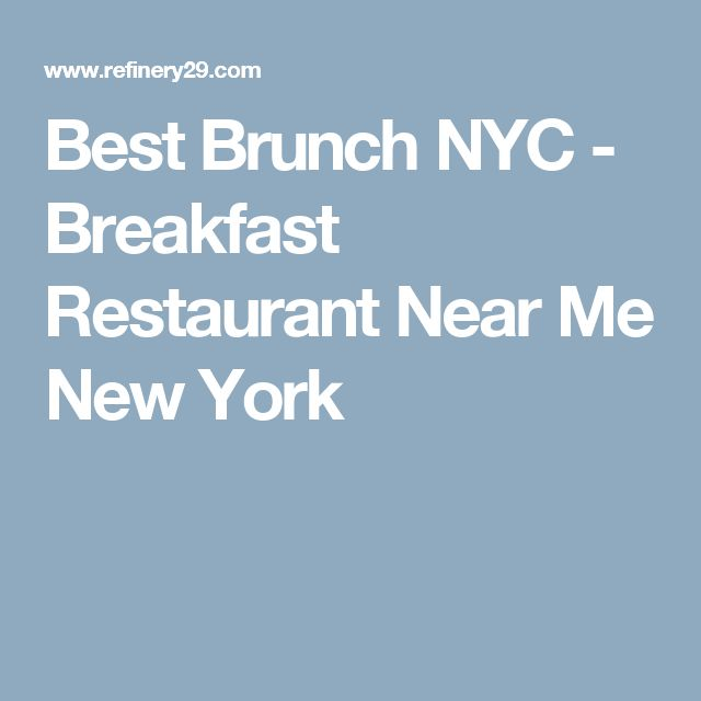 25 Best Ideas About Brunch Nyc On Pinterest Nyc Restaurants Brunch New Yo