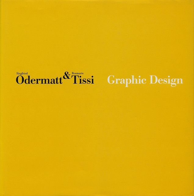 Siegfried Odermatt Rosmarie Tissi: Graphic Design | Design | Yellow, Black, and White Colors