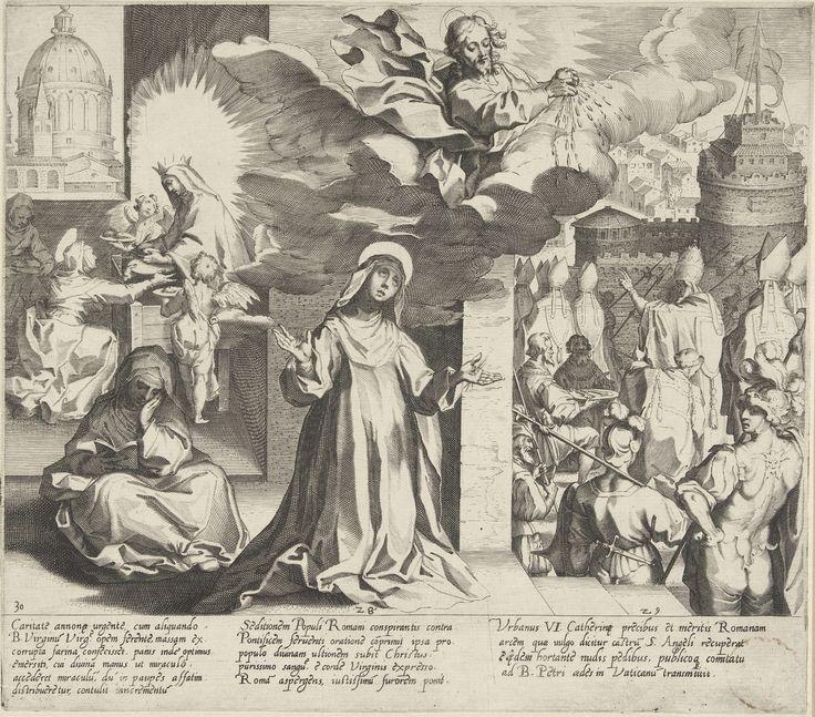 Maria vermeerdert brood dat Catharina aan de armen kan uitdelen / Christus vergiet zijn bloed over de stad Rome / Paus Urbanus VI neemt zijn intrek in de Engelenburcht, Pieter de Jode (I), 1597