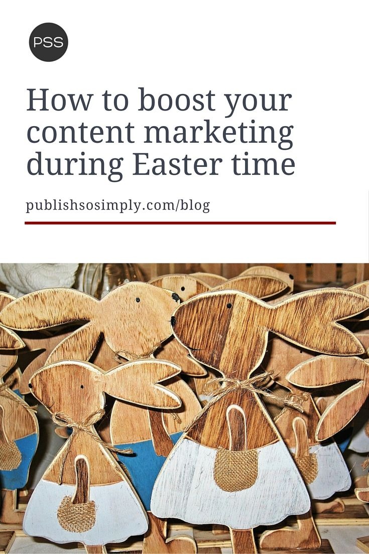 How to boost your #contentmarketing during Easter time. Our special roundup with best articles from content marketing experts.