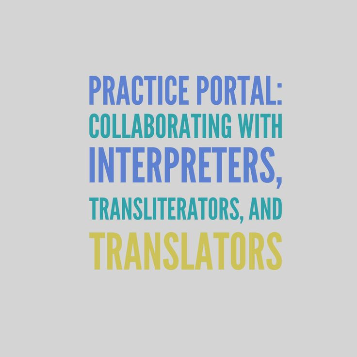Collaborating with Interpreters: Curated and peer reviewed content on professional issues. #interprofessional #bilingual #mutlilingual