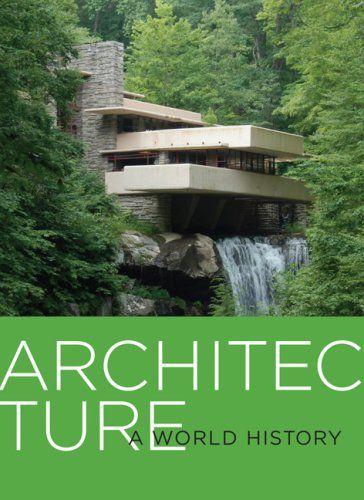 Architecture: A World History by Daniel Borden https://www.amazon.com/dp/0810995123/ref=cm_sw_r_pi_dp_x_3o7aAb7CYQBR9