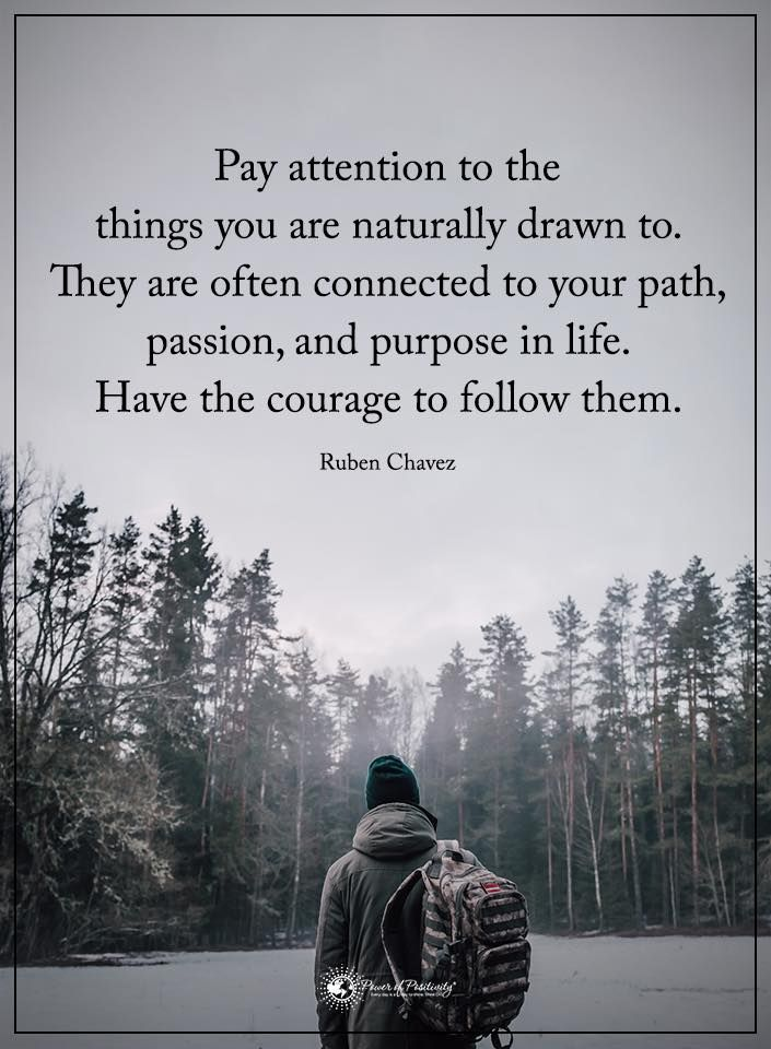 5 Differences Between Finding Your Passion And Finding Your Purpose Nature Quotes Path Quotes Passion Quotes