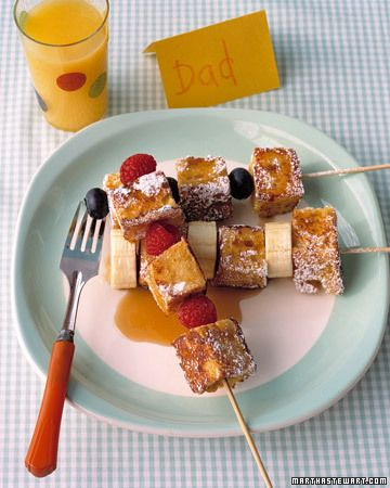 French toast & fruit kabobs for breakfast. The kids would get a