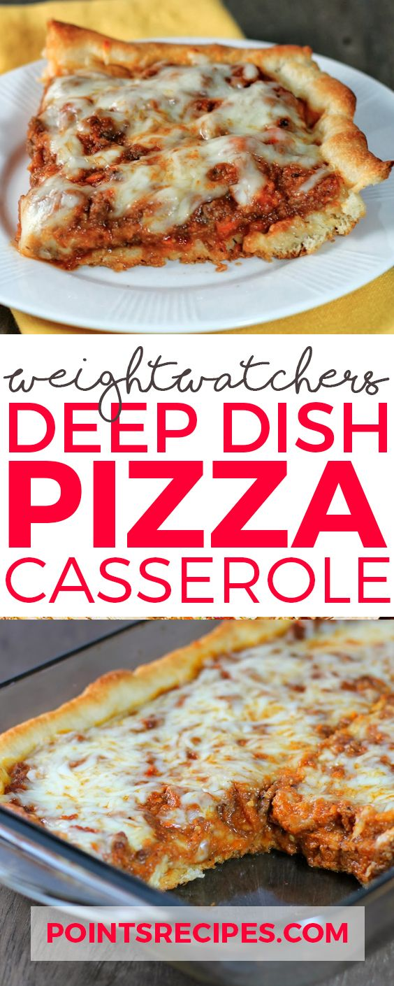 Deep-Dish Pizza Casserole – Weight Watchers Smartpoints