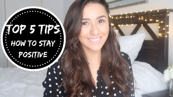 TOP 5 TIPS ON HOW TO STAY POSITIVE || SUCCESS, MINDSET, MOTIVATION