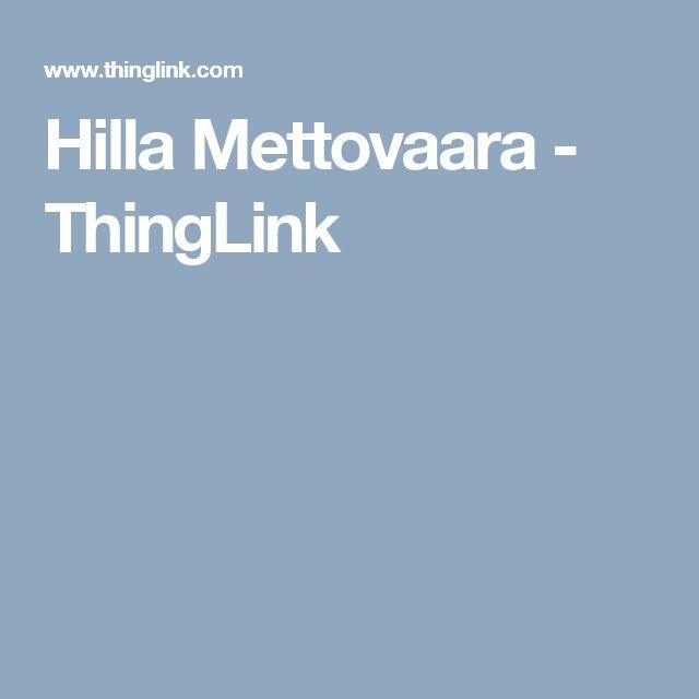 Hilla Mettovaara - ThingLink