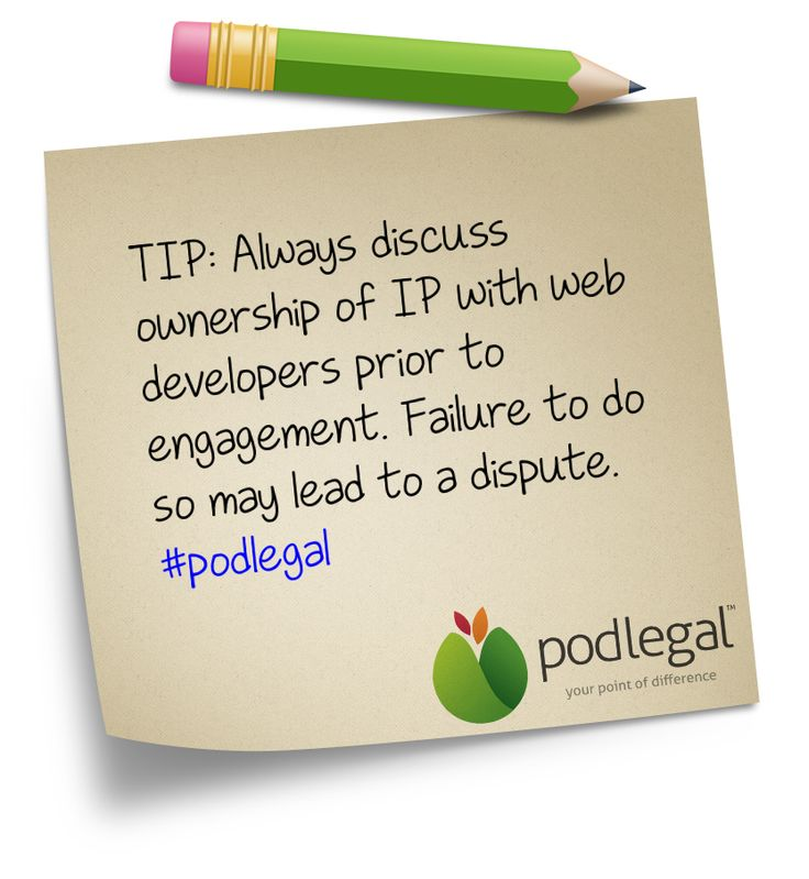 Tip: Discuss ownership of IP in a website prior to development.