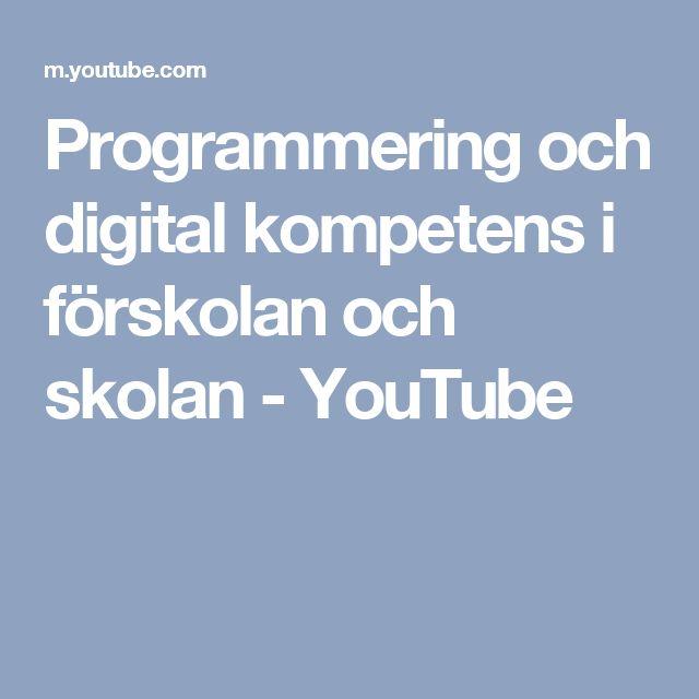 Programmering och digital kompetens i förskolan och skolan - YouTube