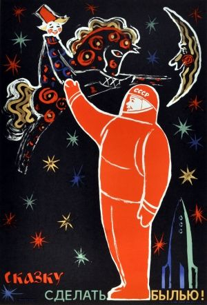 """Soviet Cosmonaut (""""we will make the fairy tale a reality""""), 1968 - original vintage poster by M Pisarevsky listed on AntikBar.co.uk"""