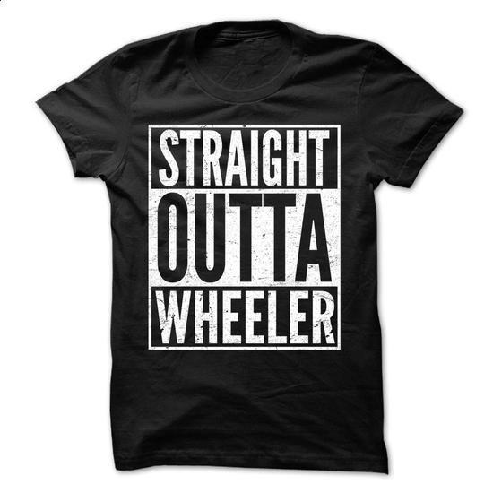 Straight Outta WHEELER - Awesome Team Shirt ! - #cheap hoodies #mens t shirt. ORDER NOW => https://www.sunfrog.com/LifeStyle/Straight-Outta-WHEELER--Awesome-Team-Shirt-.html?60505