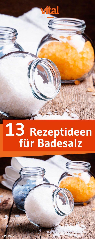 Badesalz selber machen: Bei uns findet ihr dreizehn pflegende und verwöhnende Rezeptideen