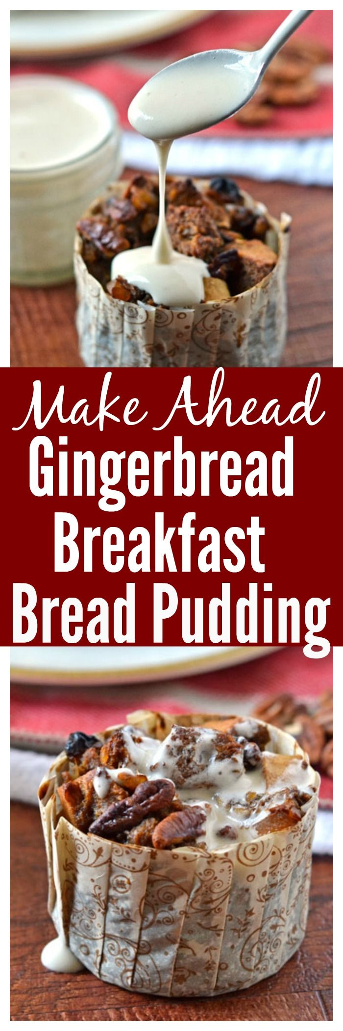 Make Ahead Gingerbread Breakfast Bread Pudding with Bourbon Sauce. Perfect recipe for holiday breakfast and brunch!