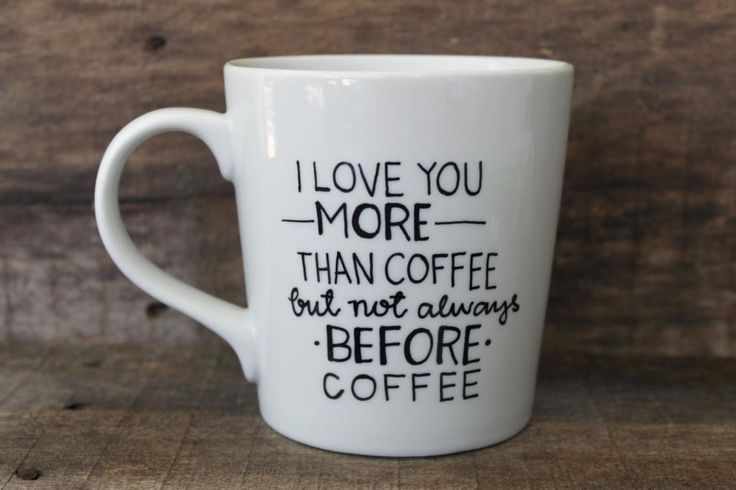 Love you more than coffee… we need this!