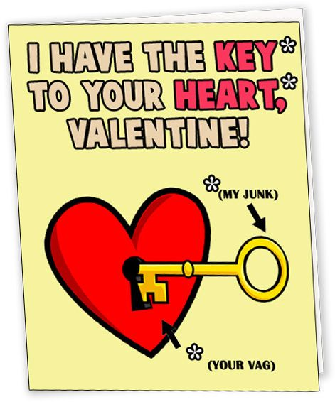 valentines puns dirty valentines day card i have the key to your heart valentine crazy quotes pinterest valentines puns and humor - Dirty Valentines Jokes