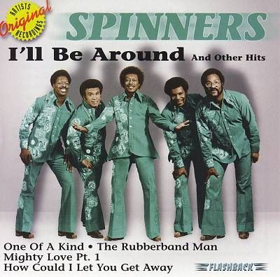 ll Be Around & Other Hits - The Spinners | Songs, Reviews, Credits ...