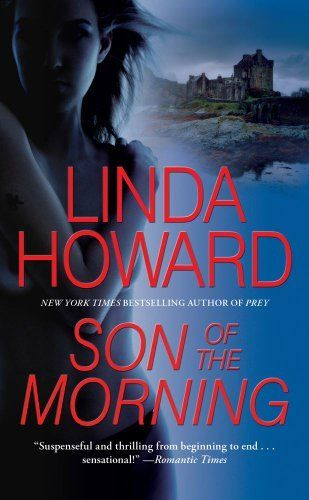 Son of the Morning by Linda Howard.