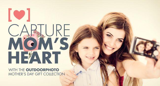 Capture Mom's heart
