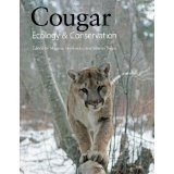 Cougar: Ecology and Conservation (Hardcover)By Maurice Hornocker