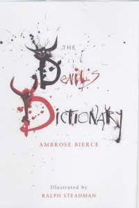 O Dicionário do Diabo é um clássico da literatura americana. O seu autor, Ambrose Bierce(1892/1914), amigo e rival de Mark Twain, tornou-se ...