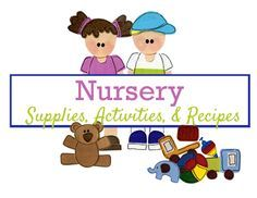 Latter-Day Chatter: Nursery Supplies, Activities. Recipes  #LatterdayChatter #LDS #Nursery