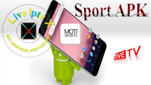 Sport Android Apk - MOTI Mobile Android APK Download For Android Devices [Iptv APK]   Sport Android Apk[ Iptv APK] : MOTI MobileAndroid APK - This apk isSoccer Training Platform. You can learnfrom3D soccer training materialsOnAndroid Devices.  Visit for more information - www.motisports.com  MOTI Mobile APK  Download MOTI Mobile APK   Download IPTV Android APK[ forAndroid Devices]  Download Apple IPTV APP[ forApple Devices]  Video Tutorials For InstallKODIRepositoriesKODIAddonsKODIM3U Link…