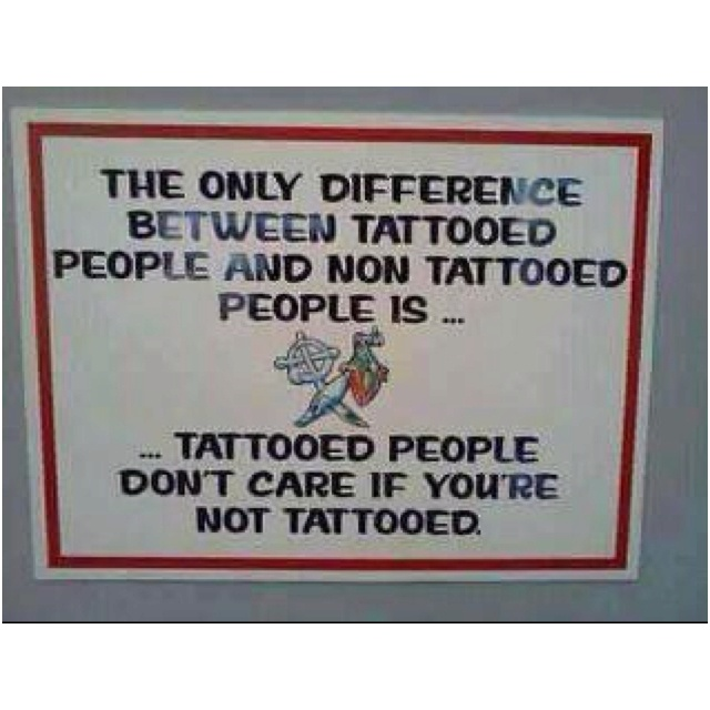 Ain't that the truth! Dust Jackets, Tattoo People, Funny Pictures, Tattoo Quotes, So True, A Tattoo,  Dust Covers, Book Jackets, True Stories