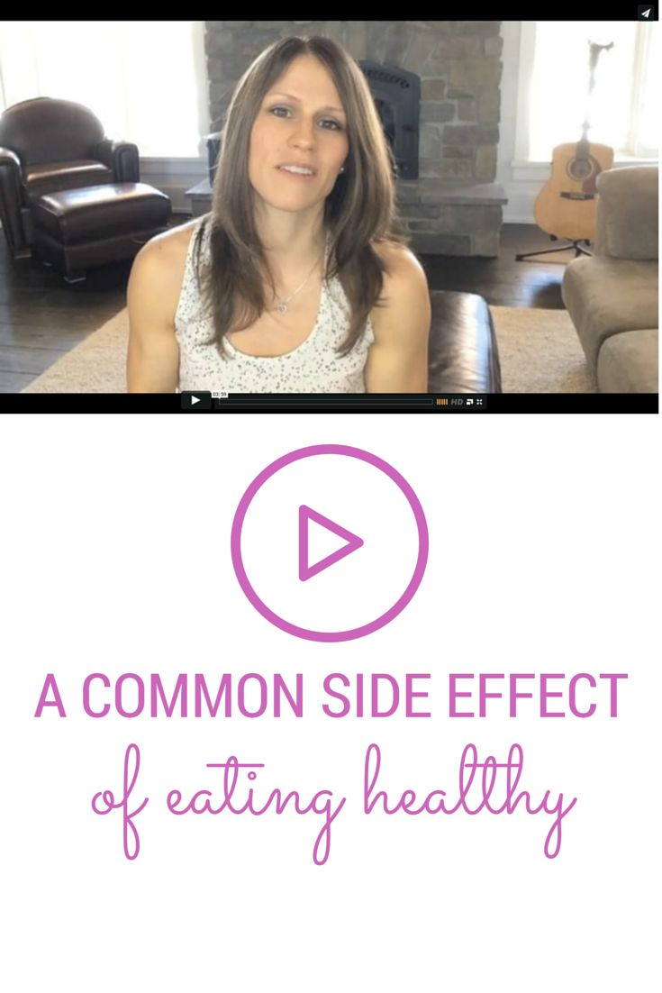 Want to know what the most common side effect of eating healthy is? Hint: it's better than weight loss!