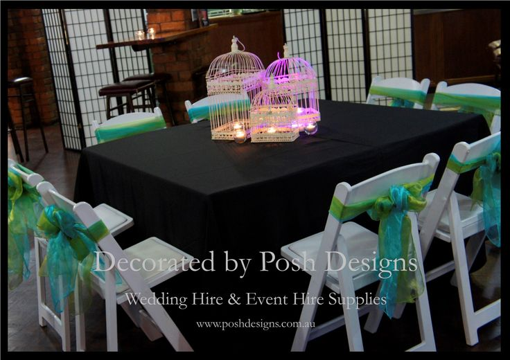 Lime green and blue organza sashes, black table cloths, white gladiator chairs, vintage birdcages with tea lights - #wedding and #event #theming available at #poshdesignsweddings - #sydneyweddings #countryweddings #southcoastweddings #wollongongweddings All stock owned by Posh Designs Wedding & Event Supplies - lisa@poshdesigns.com.au,  www.poshdesigns.com.au or www.facebook.com/poshdesigns.com.au #Wedding #reception #decorations #Outdoor #ceremony decorations #Corporate #event decoration