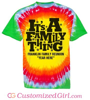 Custom TieDye Family Reunion