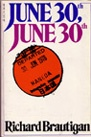 """Have to highlight today Richard Brautigan's collection of poems: """"June 30th, June 30th"""" #sogood"""