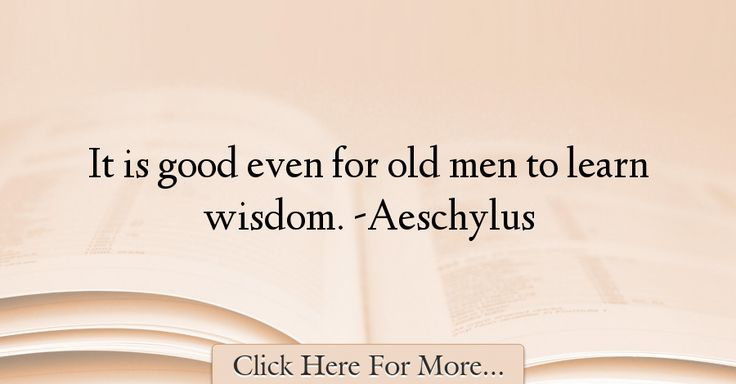 Aeschylus Quotes About Wisdom - 73084