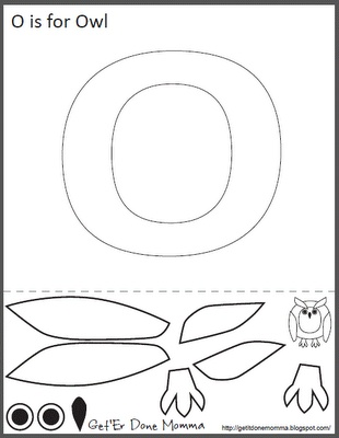 Get 'Er Done, Momma!: Alphabet Crafts: FREE O is for Owl Printable Template (so cute just to decorate the room in the first couple of weeks! xx