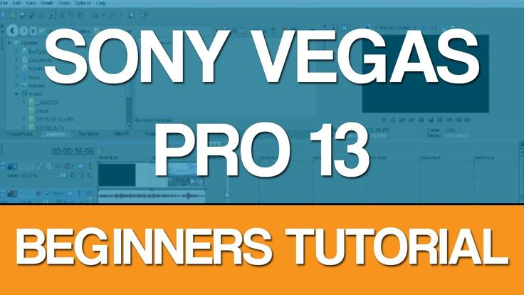 Sony Vegas Pro 13 - Beginners Tutorial