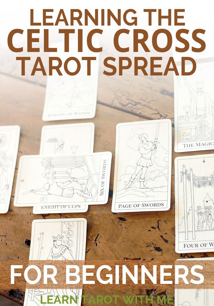 Learn how to read the Celtic Cross tarot spread - the most commonly used spread for deep knowledge and understanding.