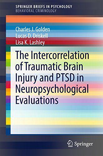 New Book: The Intercorrelation of Traumatic #BrainInjury and PTSD in Neuropsychological Evaluations #neuroskills