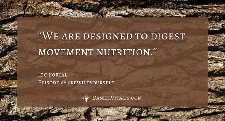 The Movement Diet - Ido Portal #8 — Daniel Vitalis
