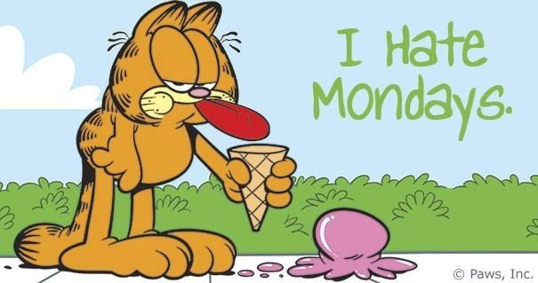 I hate Mondays quotes quote garfield days of the week monday quotes happy monday monday humor monday morning