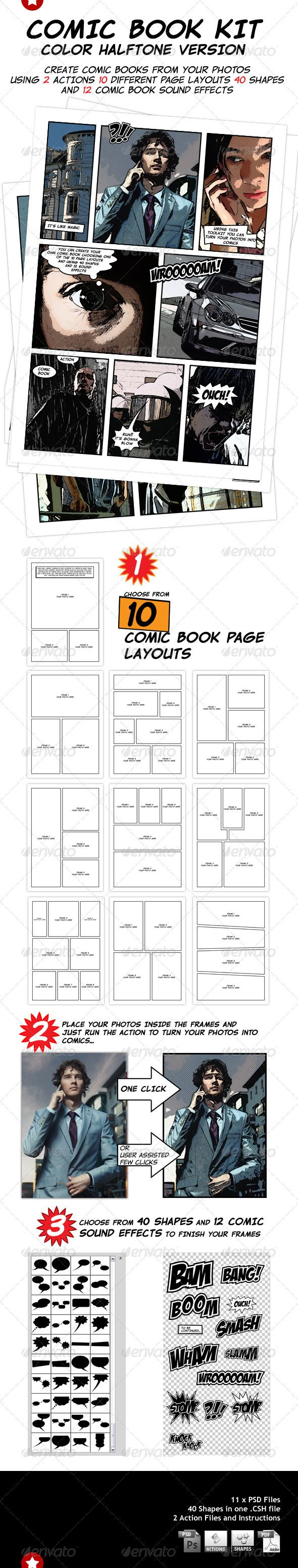 You can choose from 10 comic book page layout templates - Place your own photos inside smart objects and run the action to turn them into comics - Choose from 40 shapes of bubbles and banners and type your text inside them. - Then choose from 12 comic book sound effects and enrich your comic book pages.    This pack includes: 11 PSD files 40 shapes in a Photoshop .CSH file Two .ATN files and Instructions